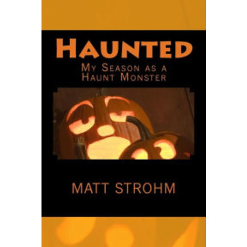 Haunted: My Season as a Haunt Monster