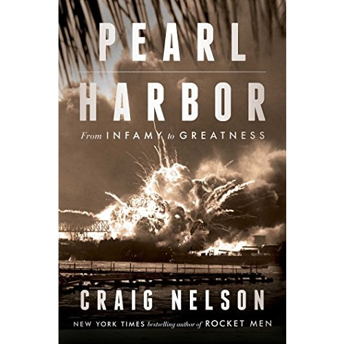 Pearl Harbor: From Infamy to Greatness