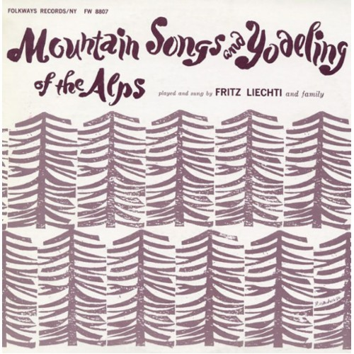 Mountain Songs and Yodeling of the Alps [CD]