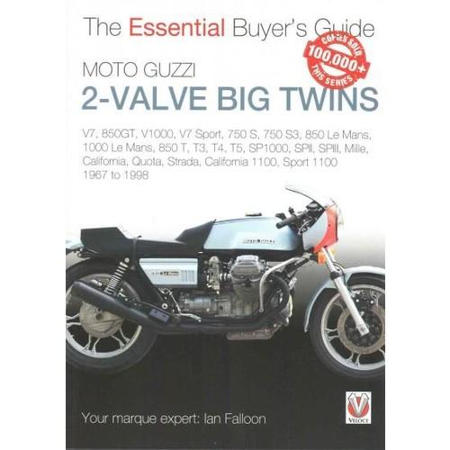 Moto Guzzi 2-Valve Big Twins: V7, 850GT, V1000, V7 Sport, 750 S, 750 S3, 850 Le Mans, 1000 Le Mans, 850 T, T3, T4... (Paperback)