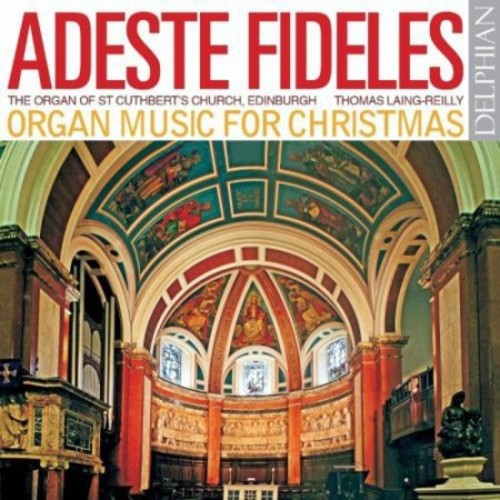 Adeste Fideles: Organ Music for Christmas [CD]