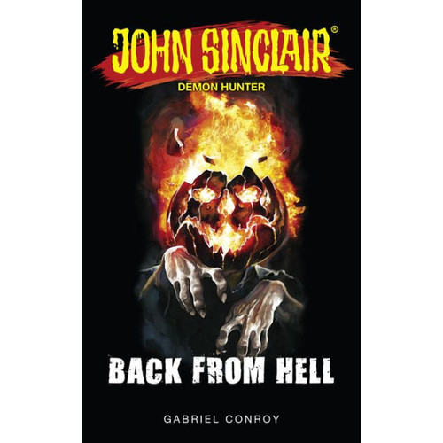 John Sinclair - Back from Hell: Book 7 - 9
