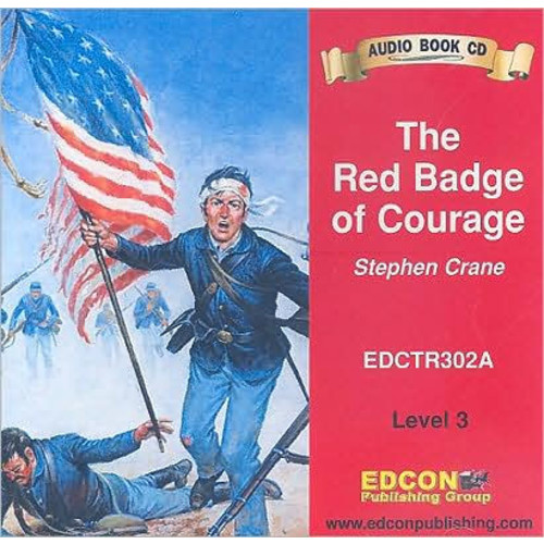 The Red Badge of Courage Audio CD (Bring the Classics to Life Series, Level 3)
