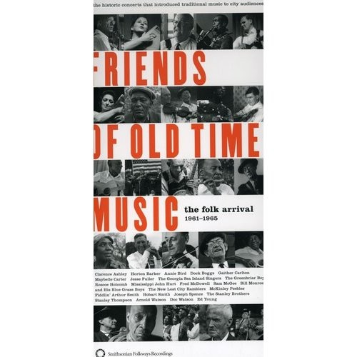Friends of Old Time Music: The Folk Arrival 1961-1965 [CD]