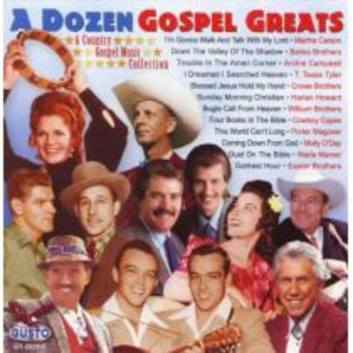 A Dozen Gospel Greats [CD]
