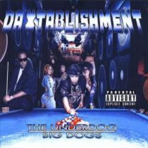 The Underdog Big Dogs [CD]