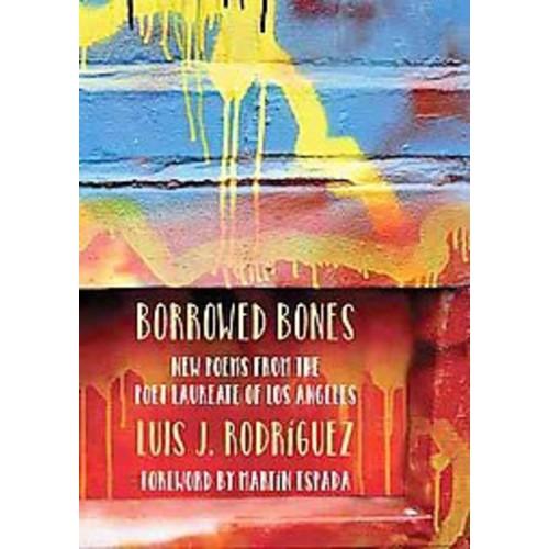 Borrowed Bones: New Poems from the Poet Laureate of Los Angeles (Paperback)