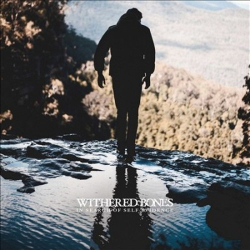 Withered Bones - In Search Of Self Evidence (CD)