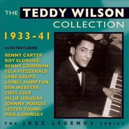 Teddy Wilson - The Teddy Wilson Collection: 1933-1942