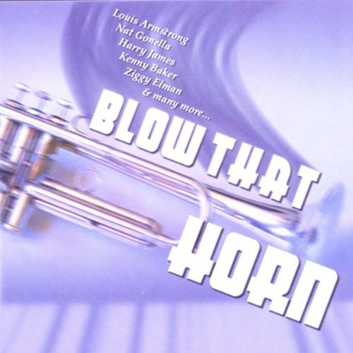 Blow That Horn [CD]