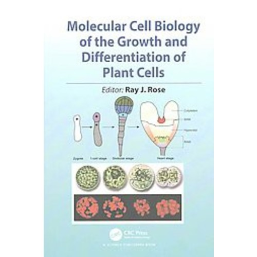 Molecular Cell Biology of the Growth and Differentiation of Plant Cells (Hardcover)