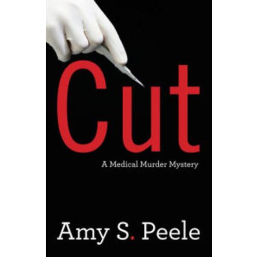Cut: A Medical Murder Mystery