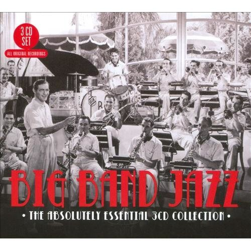 Big Band Jazz - The Absolutely Essential 3 CD Collection [CD]
