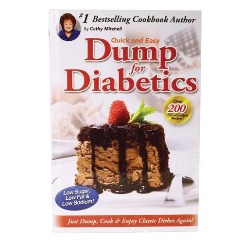 Dump for Diabetics - As Seen On TV Quick & Easy Cook Book