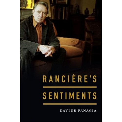 Rancire's Sentiments - by Davide Panagia (Hardcover)