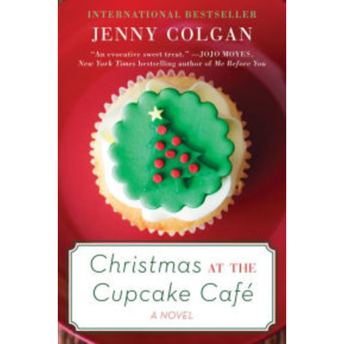 Christmas at the Cupcake Cafe: A Novel