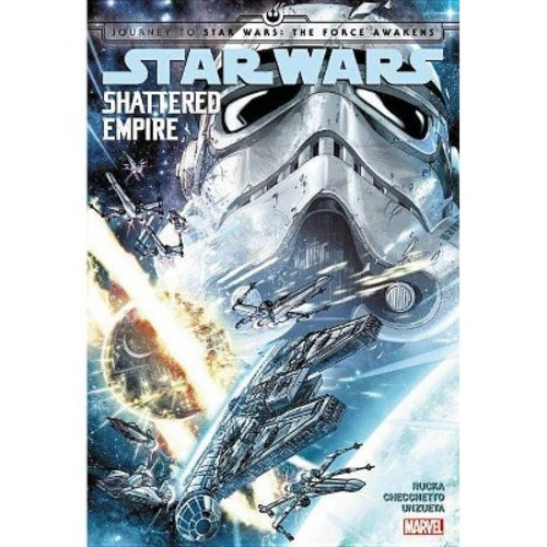 Journey to Star Wars The Force Awakens Shattered Empire (Hardcover)