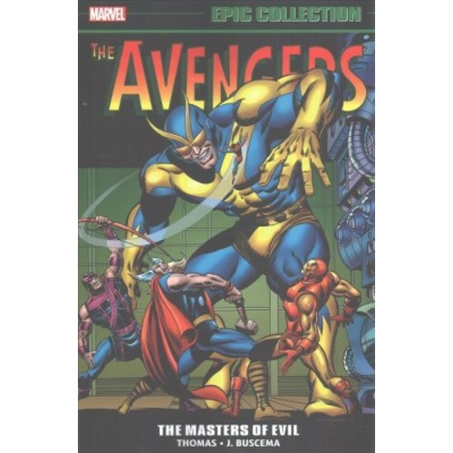 Avengers Epic Collection 3 : Masters of Evil (Paperback) (Roy Thomas & Gary Friedrich)