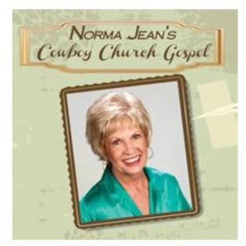 Norma Jean's Cowboy Church Gospel [CD]