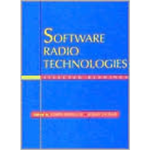 Software Radio Technologies: Selected Readings / Edition 1