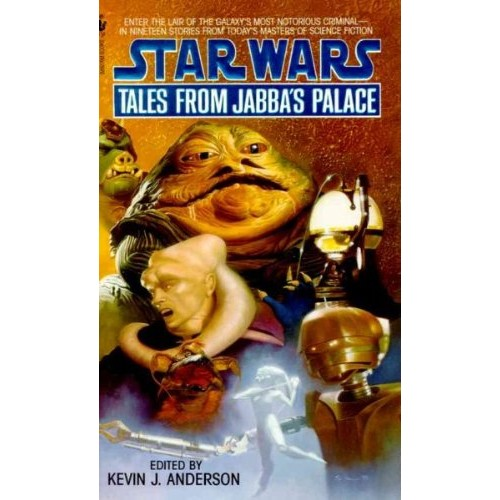 Tales from Jabba's Palace (Star Wars Tales) Tales from Jabba's Palace