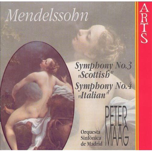 Mendelssohn: Symphonies Nos. 3 & 4 [CD]