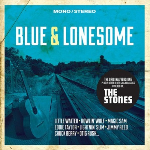 Blue & Lonesome: Original Versions Plus 19 Other - Blue & Lonesome: Original Versions Plus 19 Other (CD)