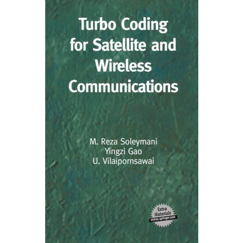 Turbo Coding for Satellite and Wireless Communications / Edition 1