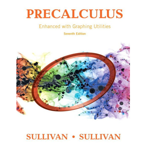 Precalculus Enhanced with Graphing Utilities / Edition 7