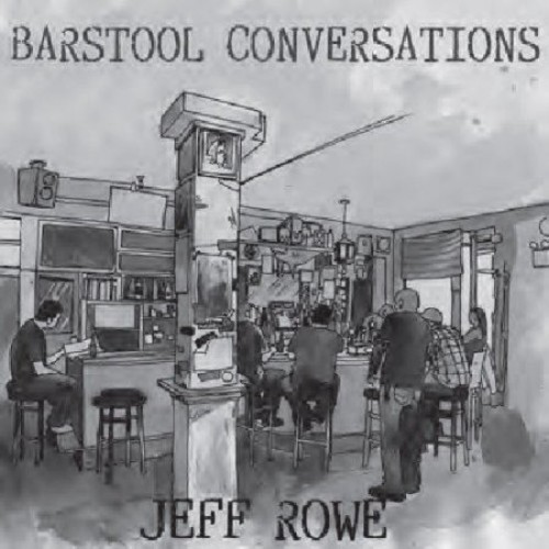 Jeff Rowe - Barstool Conversations [Audio CD]