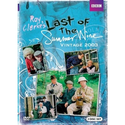 Last of the Summer Wine: Vintage 2003 [2 Discs]