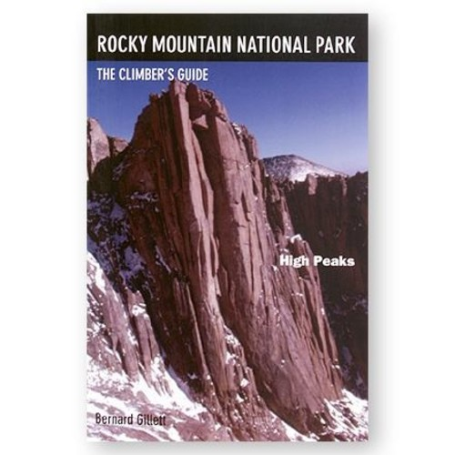 Rocky Mountain National Park: The Climber's Guide - High Peaks
