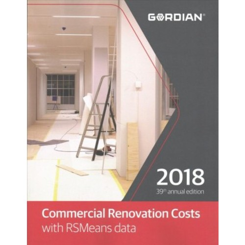 Commercial Renovation Costs With RSMeans Data 2018 (Paperback)