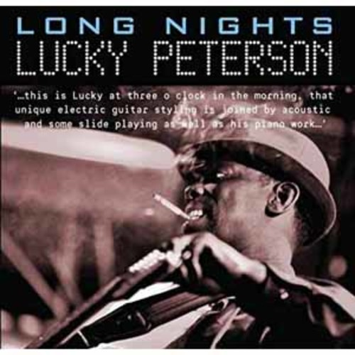 Lucky Peterson - Long Nights