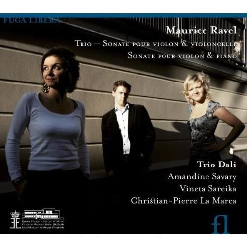 Ravel: Piano Trio in A minor / Sonata for violin & cello / Sonata for violin & piano No. 2 in G major