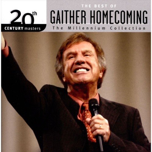 20th Century Masters: The Millennium Collection - The Best Of Gaither Homecoming [CD]