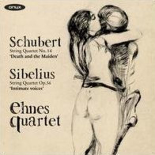 Schubert: String Quartet No. 14 'Death and the Maiden'; Sibelius: String Quartet Op. 56 'Intimate Voices'