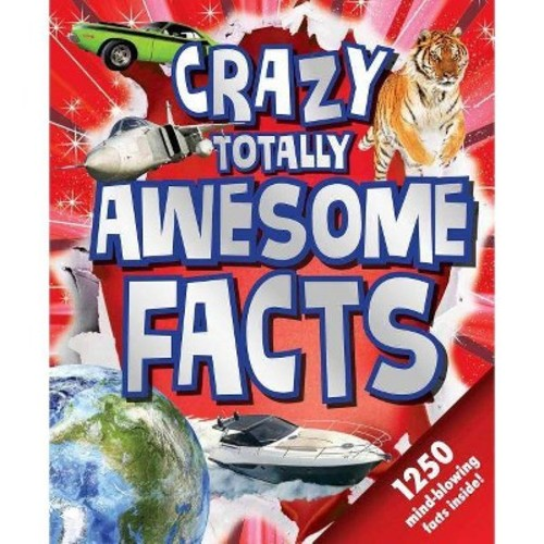 Crazy Totally Awesome Facts