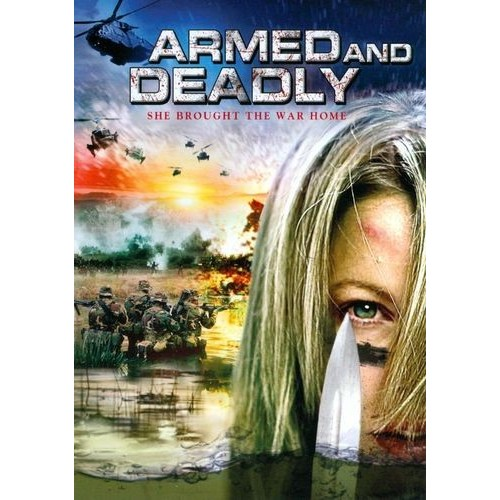 Armed and Deadly [DVD] [2011]