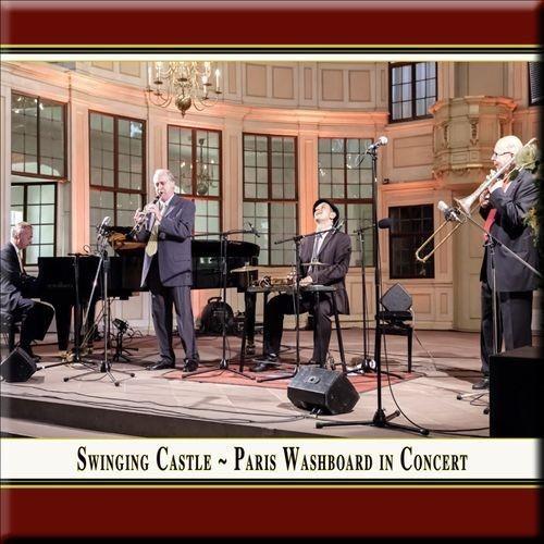 Swinging Castle: Paris Washboard in Concert [CD]