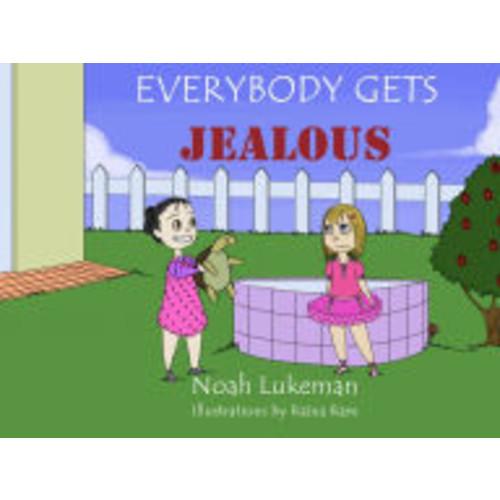 Everybody Gets Jealous