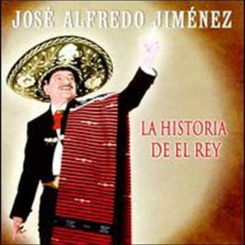 La Historia del Rey By La Jos Alfredo Jimnez (Audio CD)