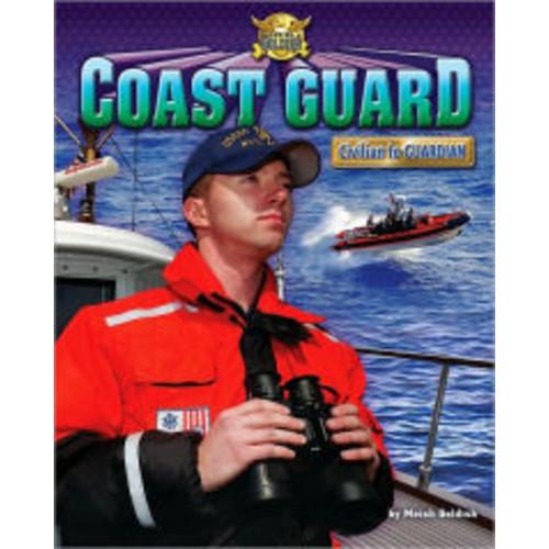Coast Guard: Civilian to Guardian