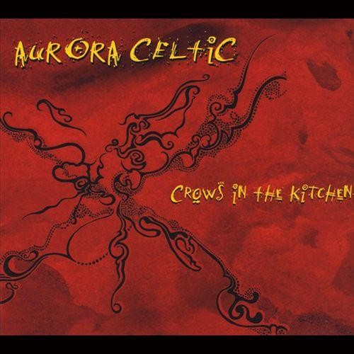 Crows in the Kitchen [CD]