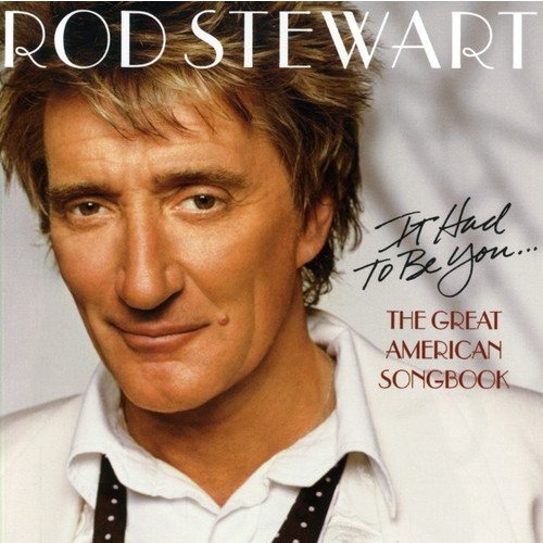 It Had to Be You The Great American Songbook