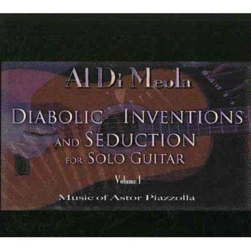 Diabolic Inventions And Seduction For Solo Guitar, Volume I