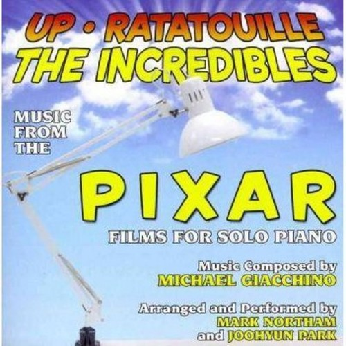 Up, Ratatouille, The Incredibles: Music from the Pixar Films for Solo Piano [CD]