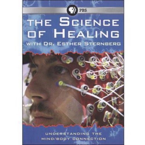 The Science of Healing with Dr. Esther Sternberg [DVD] [2010]