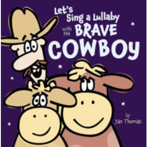 Let's Sing a Lullaby with the Brave Cowboy: With Audio Recording