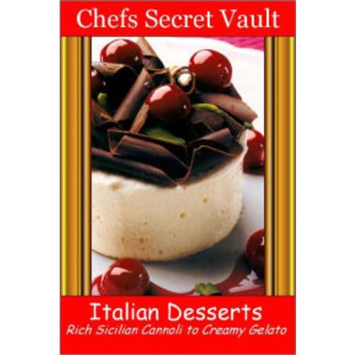 Italian Desserts - Rich Sicilian Cannoli to Creamy Gelato